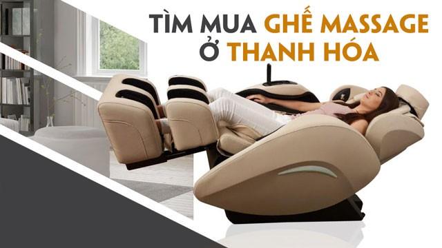 Tìm mua ghế massage tại Thanh Hóa